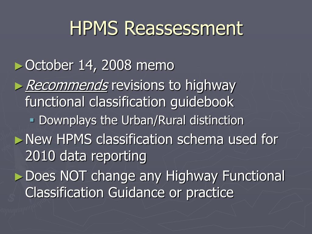 HPMS Reassessment