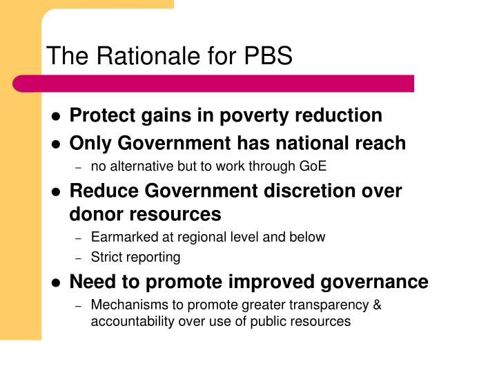 The rationale for pbs