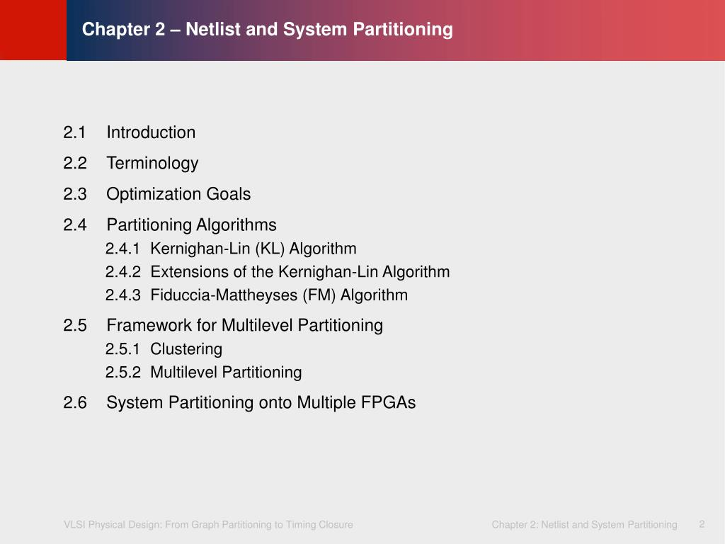 Chapter 2 – Netlist and System Partitioning