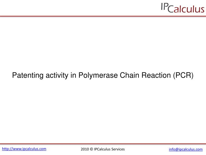 Patenting activity in Polymerase Chain Reaction (PCR)