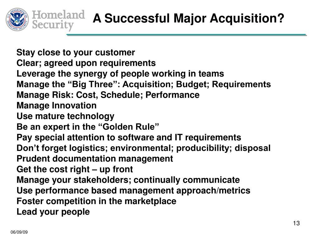 A Successful Major Acquisition?