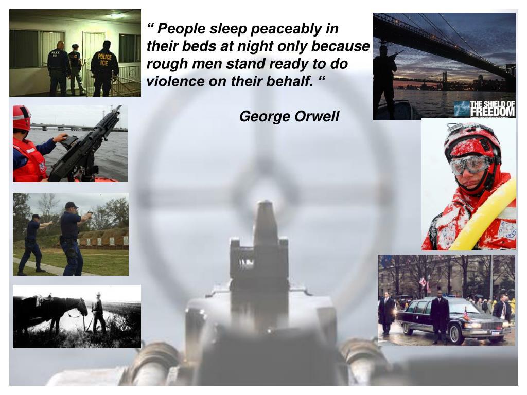 """"""" People sleep peaceably in"""