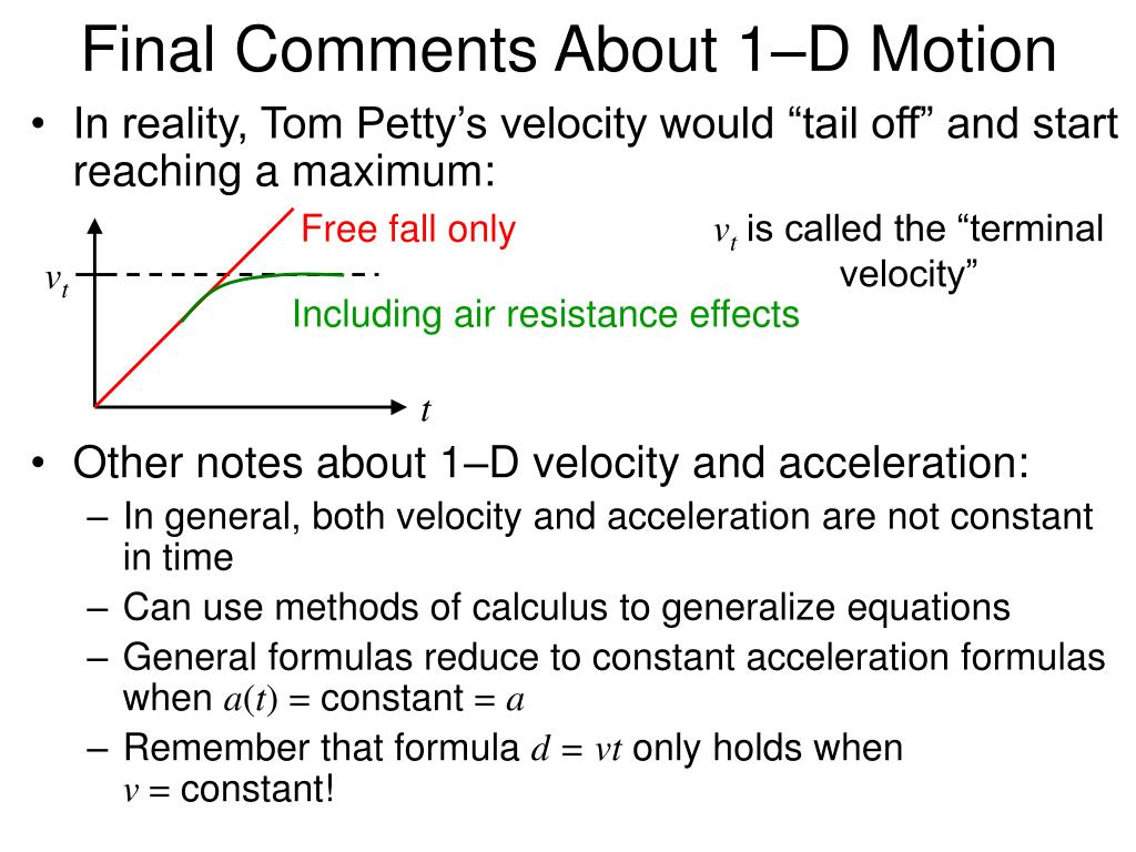 Final Comments About 1–D Motion