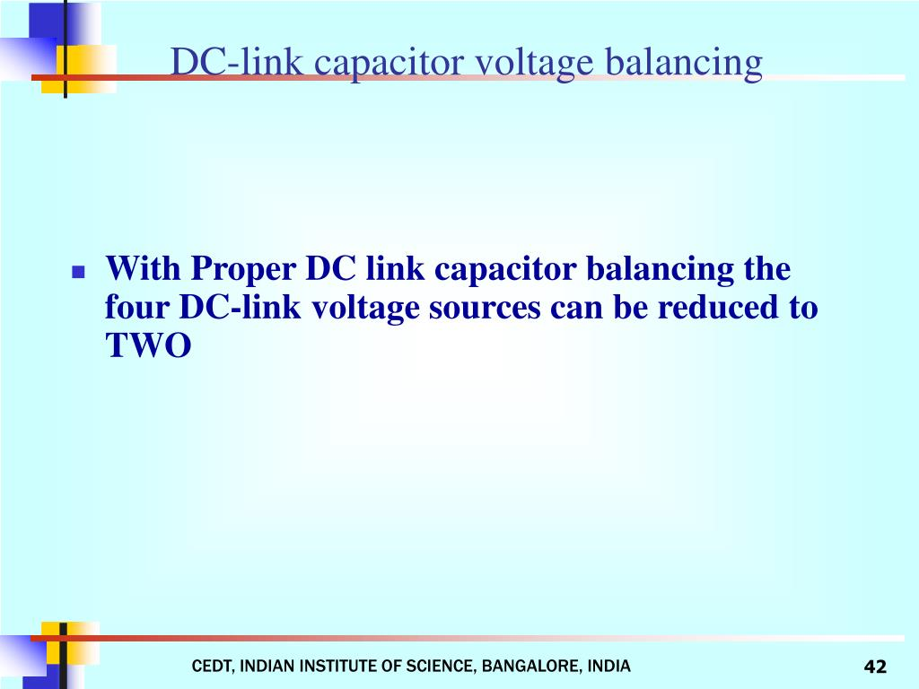 With Proper DC link capacitor balancing the  four DC-link voltage sources can be reduced to TWO