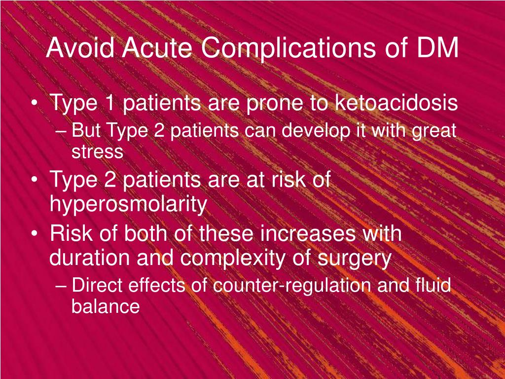 Avoid Acute Complications of DM