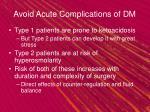 avoid acute complications of dm