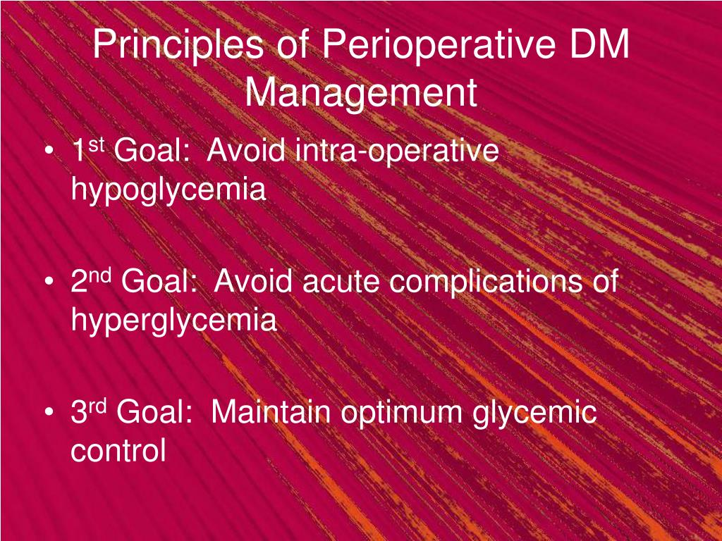 Principles of Perioperative DM Management