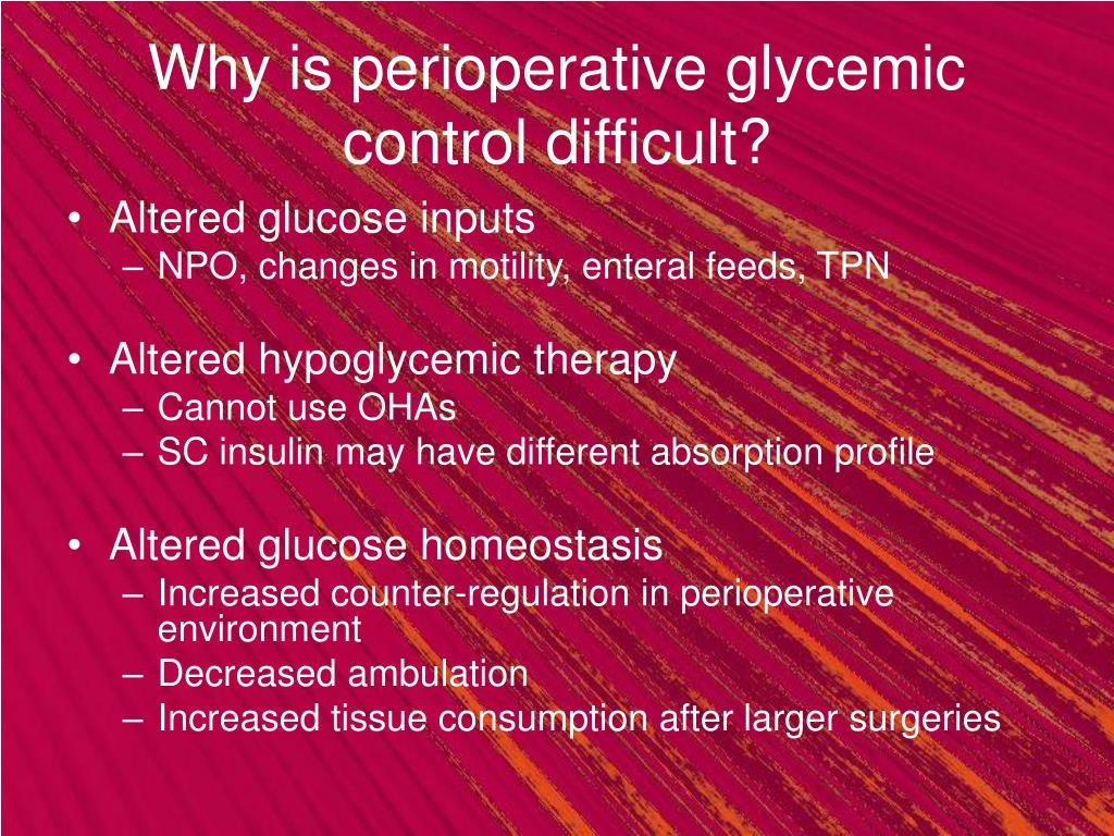 Why is perioperative glycemic control difficult?