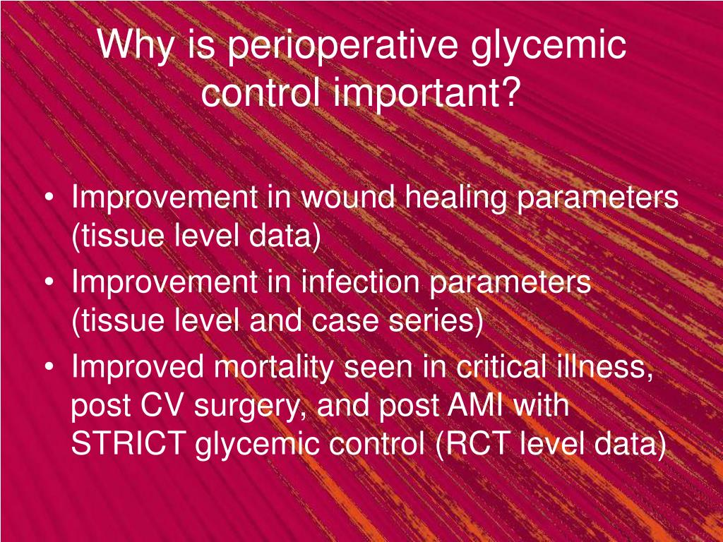 Why is perioperative glycemic control important?