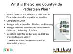 what is the solano countywide pedestrian plan