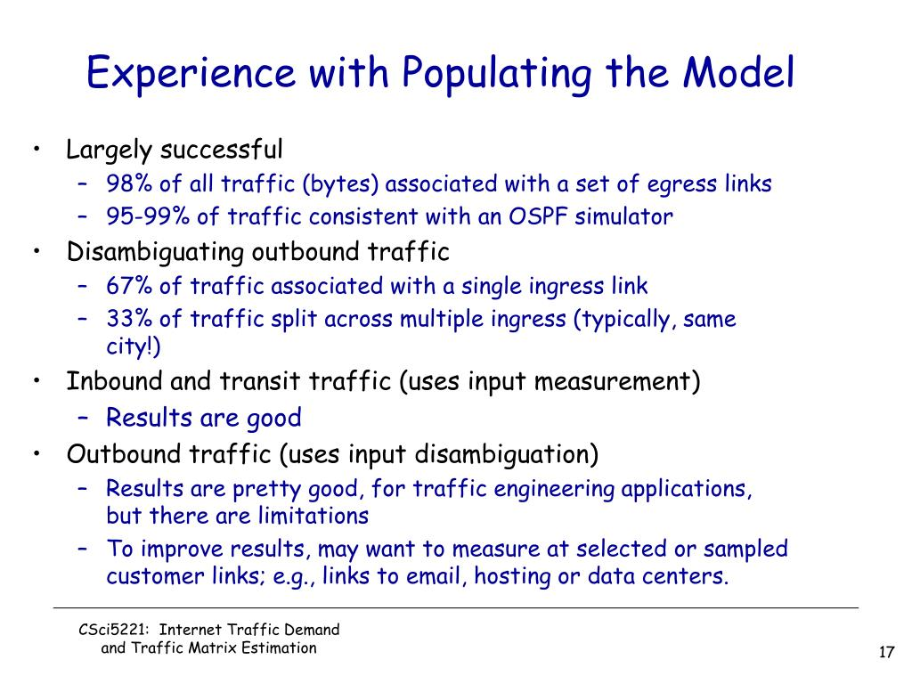 Experience with Populating the Model