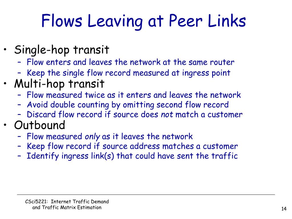 Flows Leaving at Peer Links