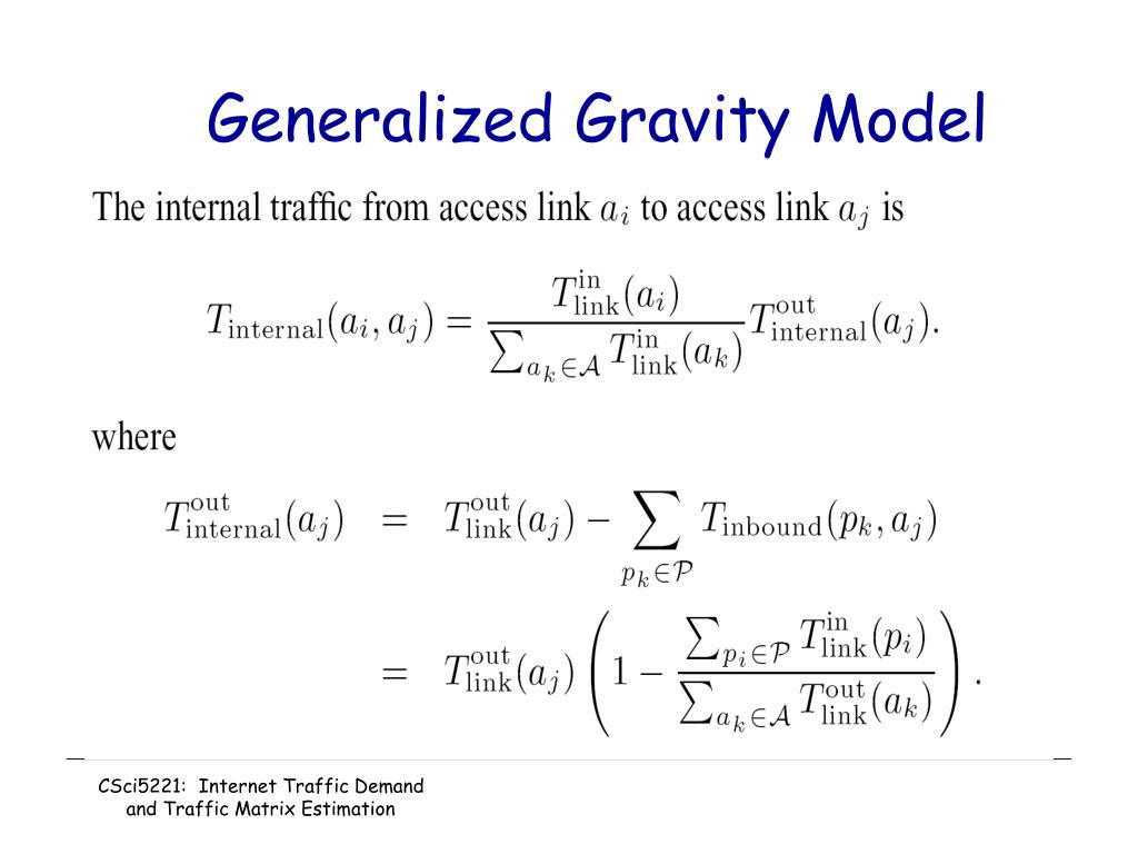 Generalized Gravity Model