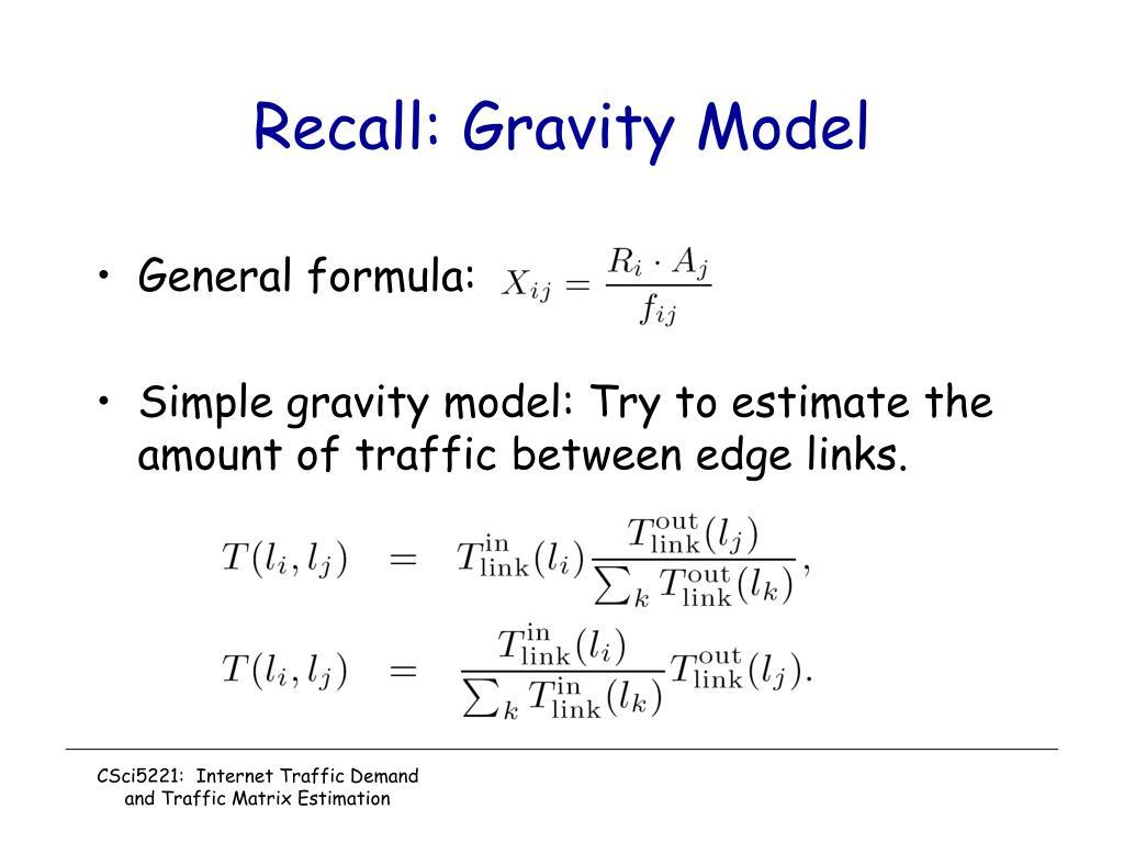 Recall: Gravity Model