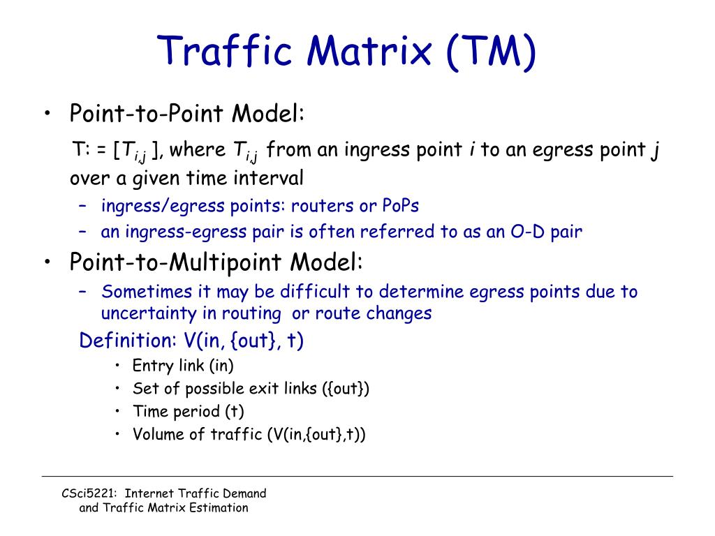 Traffic Matrix (TM)