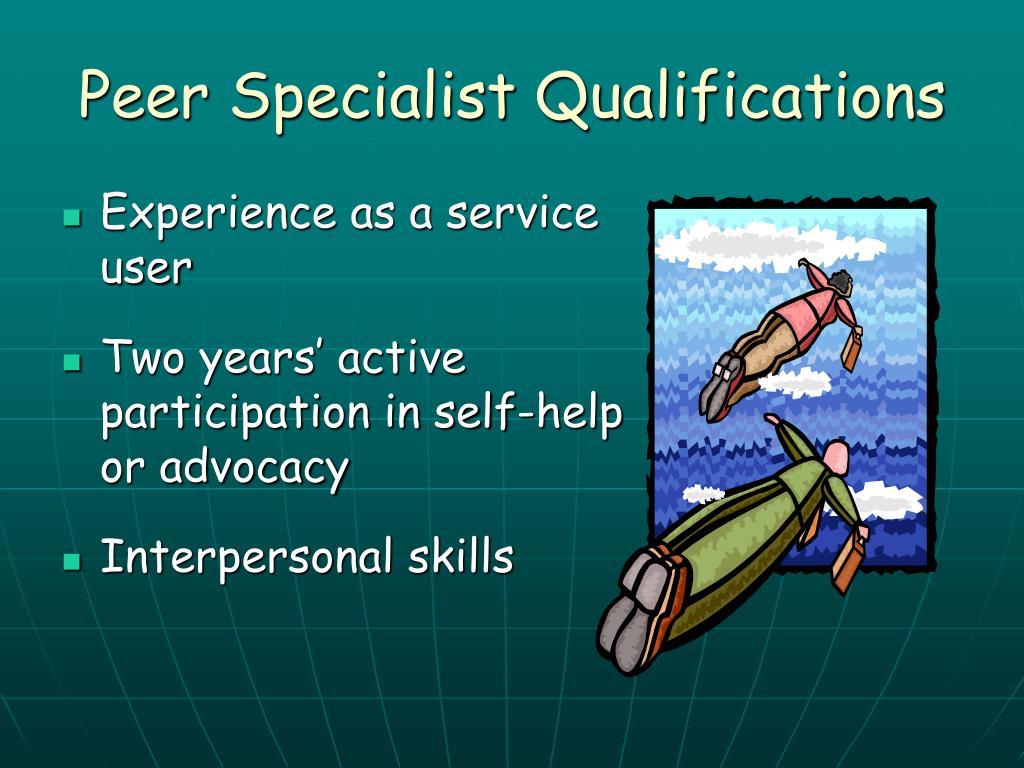 Peer Specialist Qualifications
