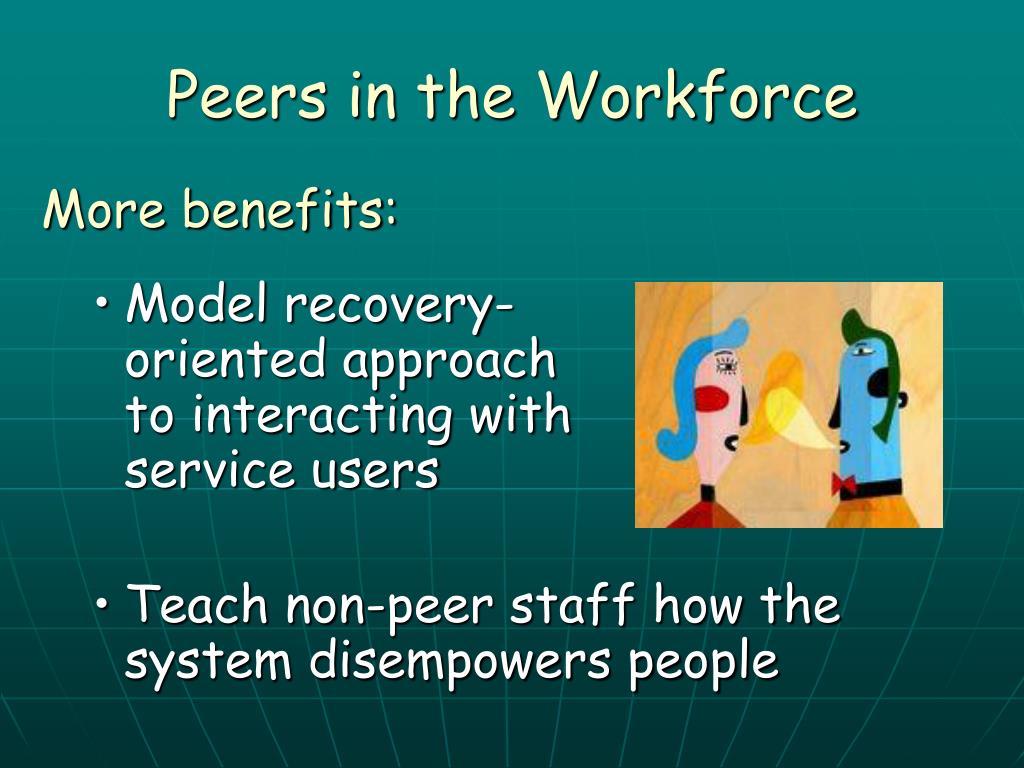 Peers in the Workforce