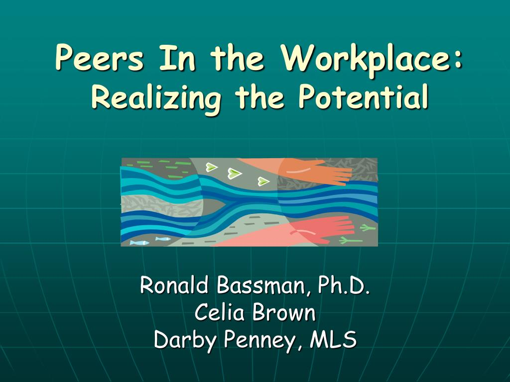 peers in the workplace realizing the potential
