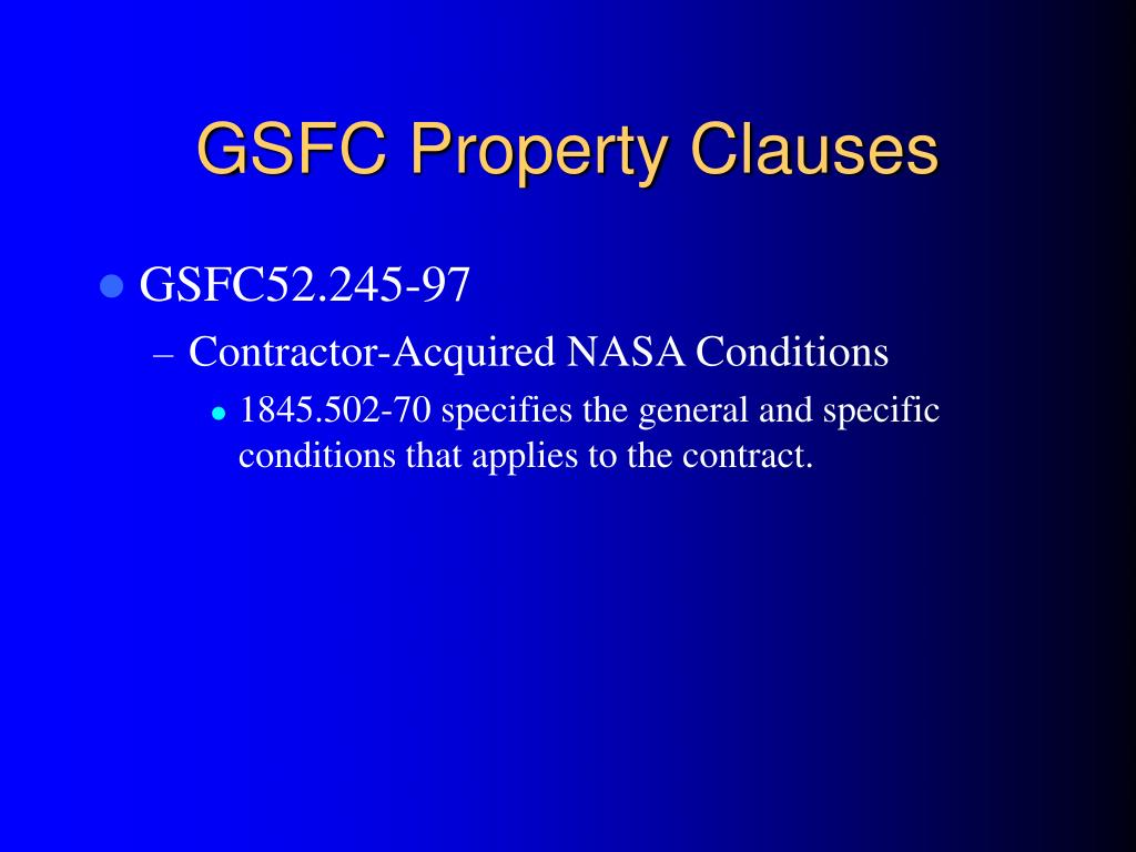 GSFC Property Clauses