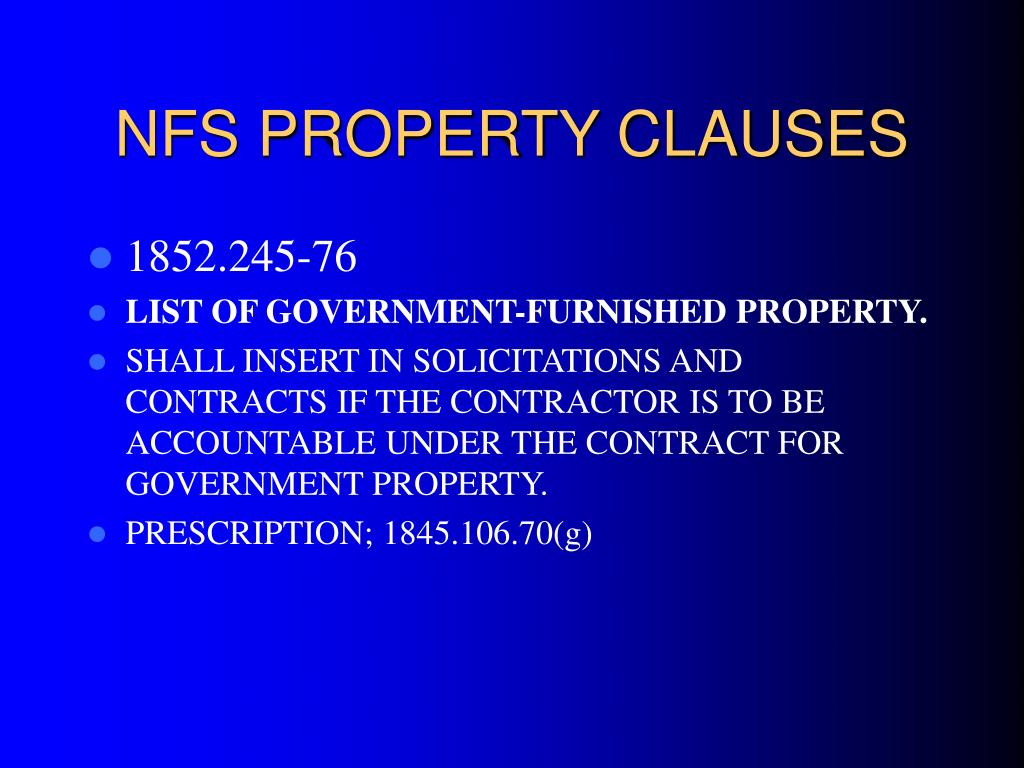 NFS PROPERTY CLAUSES