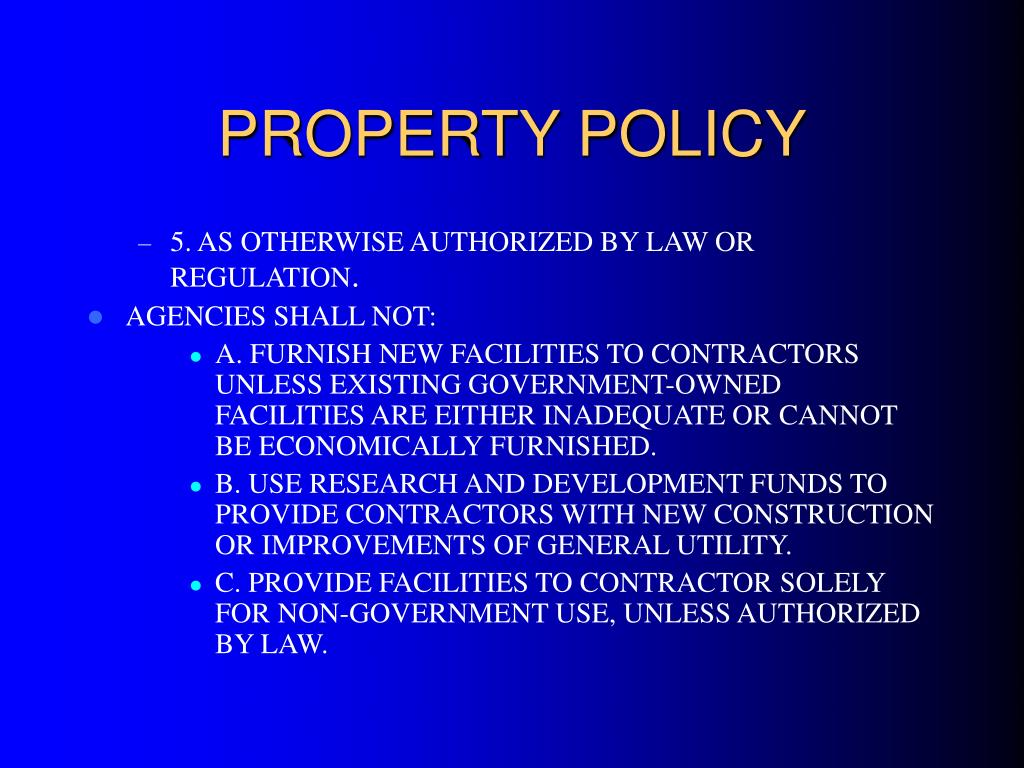 PROPERTY POLICY