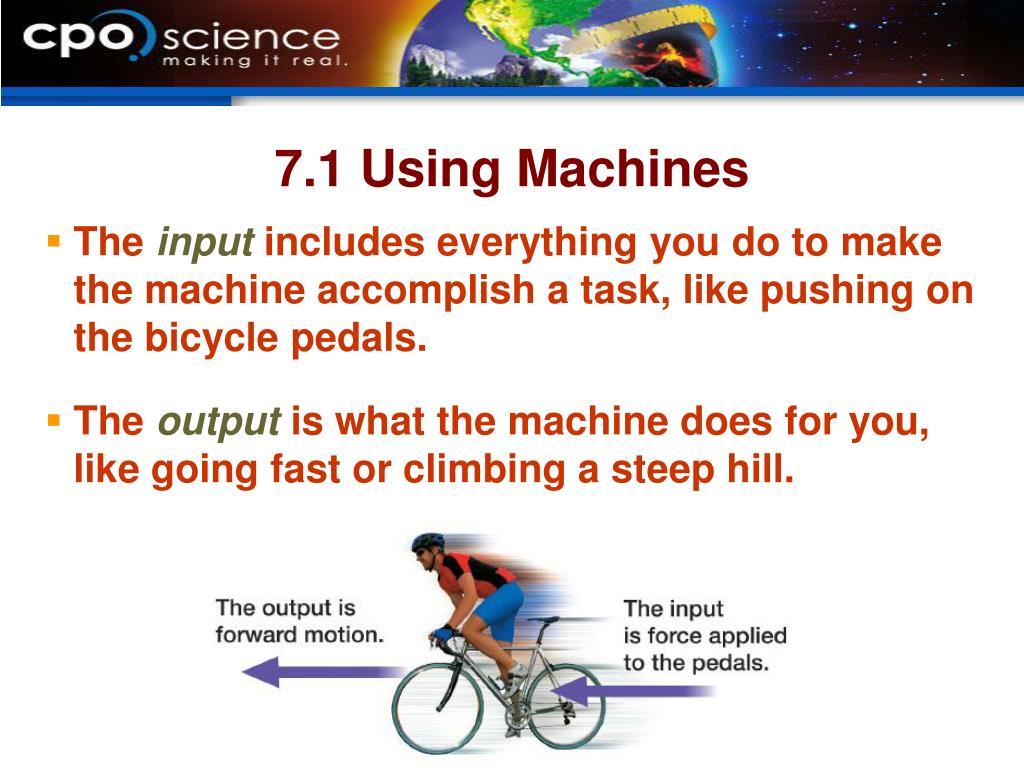 7.1 Using Machines