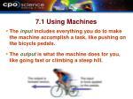 7 1 using machines