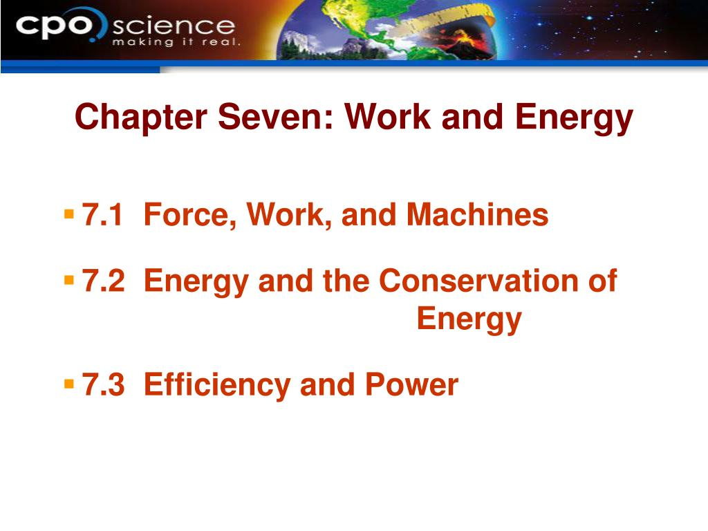Chapter Seven: Work and Energy