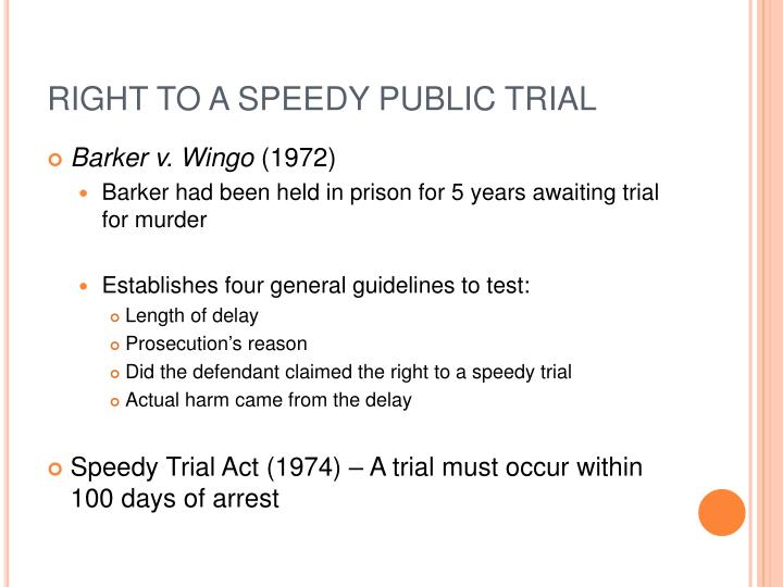barker v wingo A new speedy trial standard for barker v wingo: reviving a constitutional remedy in an age of statutes brian p brookst the sixth amendment right to a speedy trial1 has ancient.
