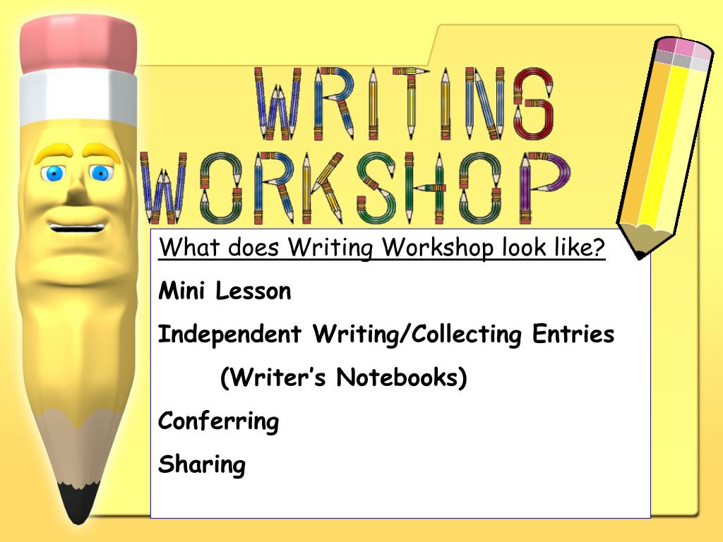 What does Writing Workshop look like?
