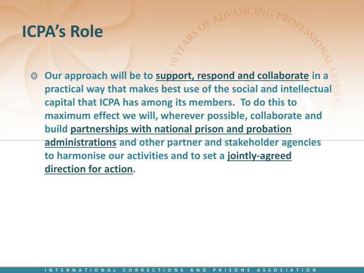 ICPA's Role