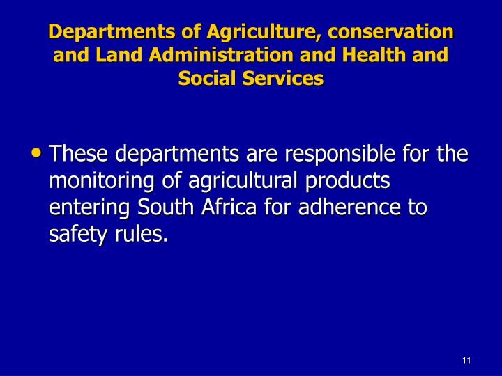 Departments of Agriculture, conservation and Land Administration and Health and Social Services