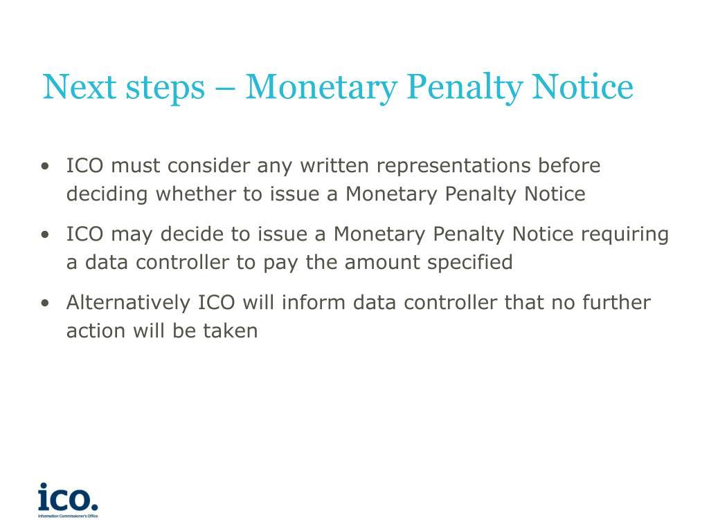 Next steps – Monetary Penalty Notice