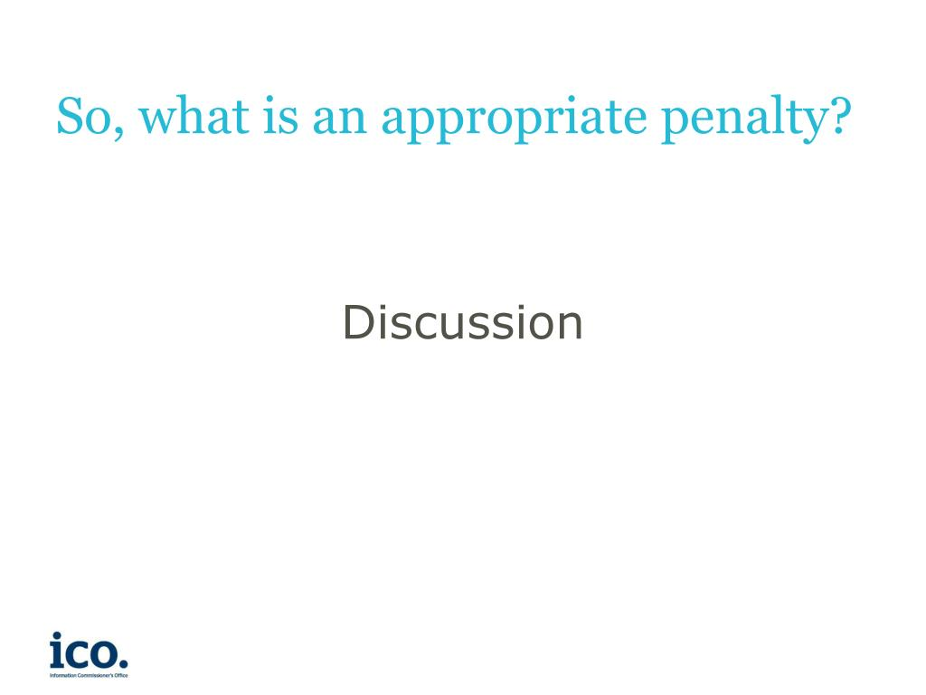 So, what is an appropriate penalty?