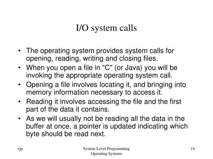 I/O system calls