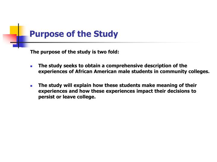 Purpose of the study
