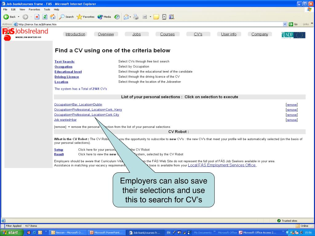 Employers can also save their selections and use this to search for CV's