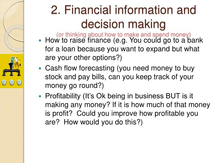 2. Financial information and decision making