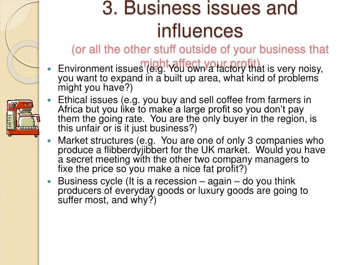 3. Business issues and influences