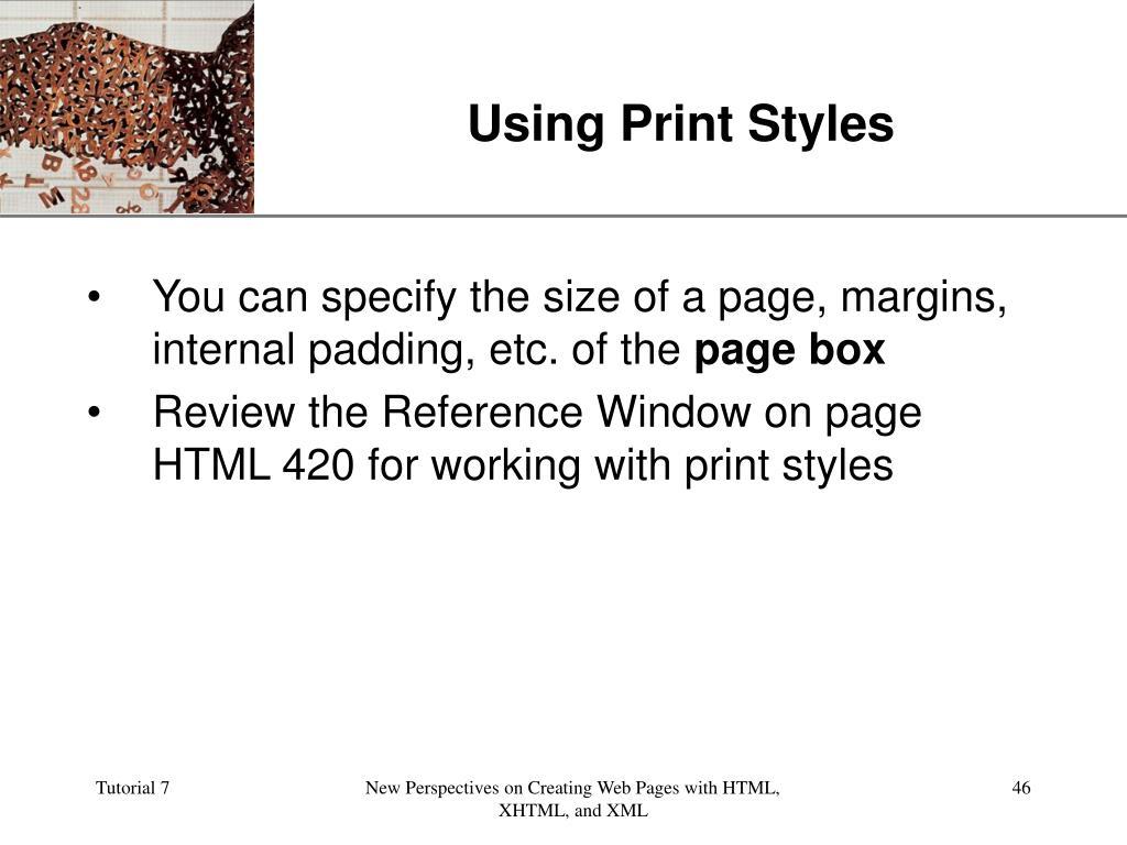 Using Print Styles