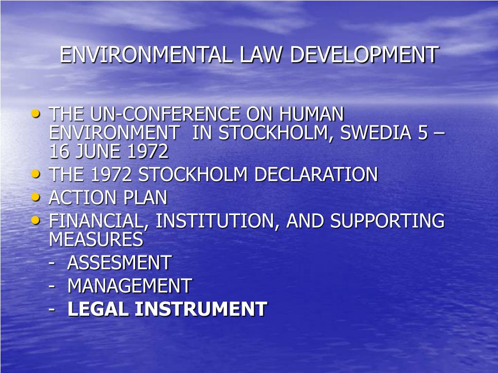 ENVIRONMENTAL LAW DEVELOPMENT