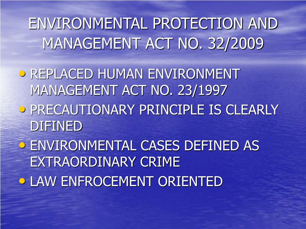 ENVIRONMENTAL PROTECTION AND MANAGEMENT ACT NO. 32/2009