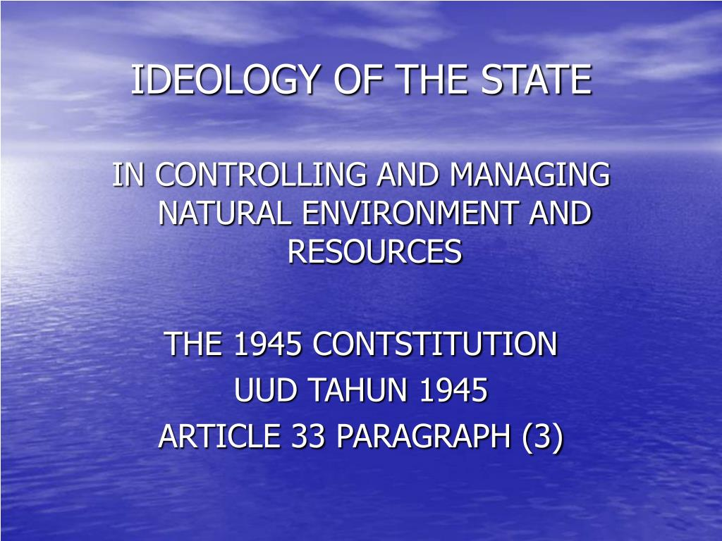 IDEOLOGY OF THE STATE