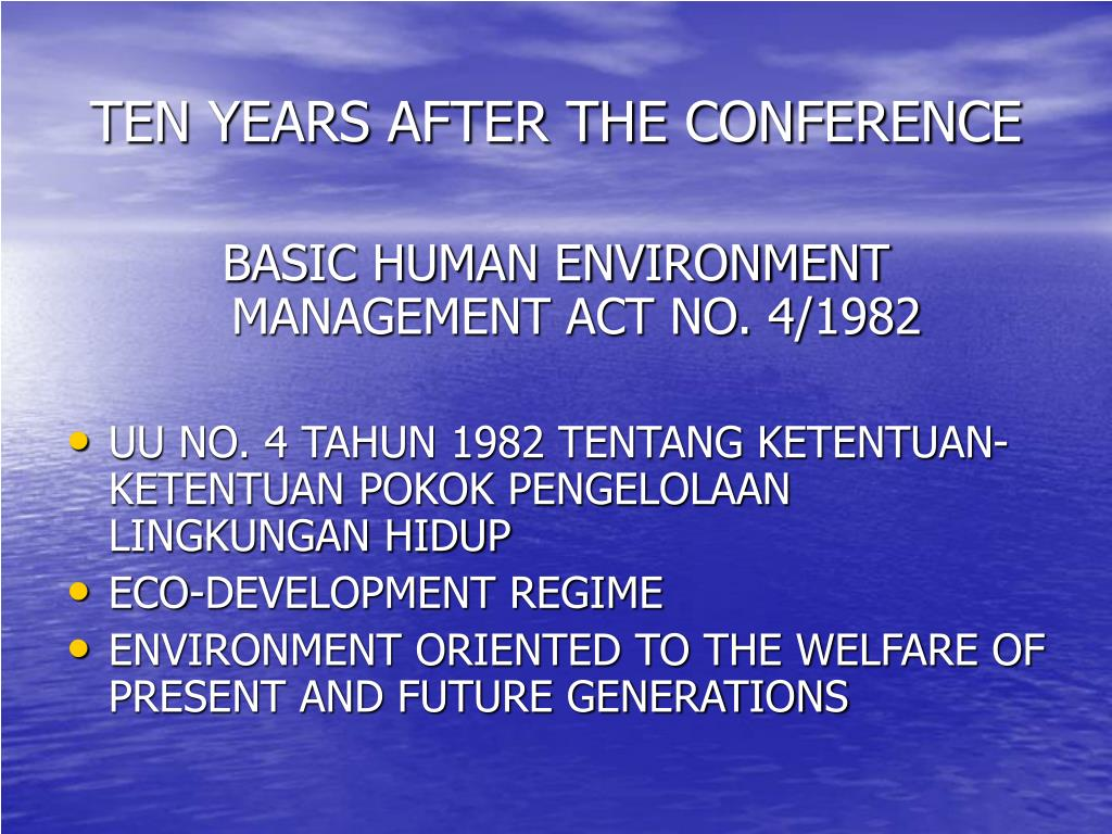 TEN YEARS AFTER THE CONFERENCE