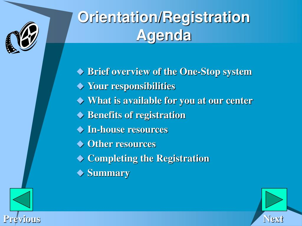 Orientation/Registration Agenda