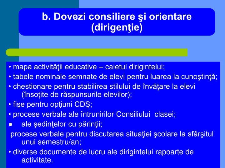 b.Dovezi consiliere şi orientare (dirigenţie)