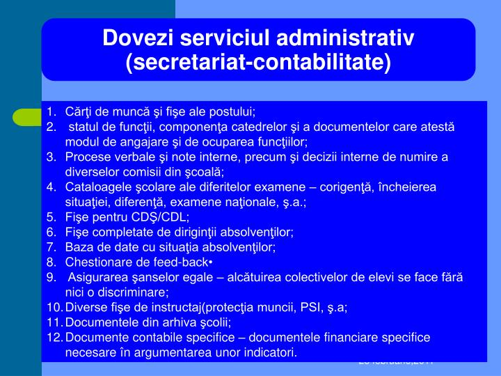 Dovezi serviciul administrativ (secretariat-contabilitate)