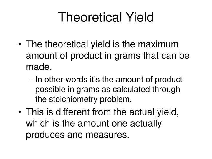 Theoretical Yield