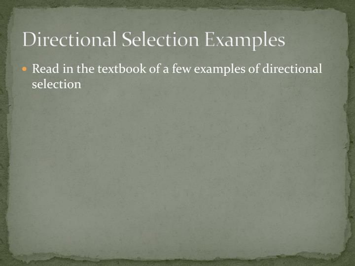 Directional selection examples
