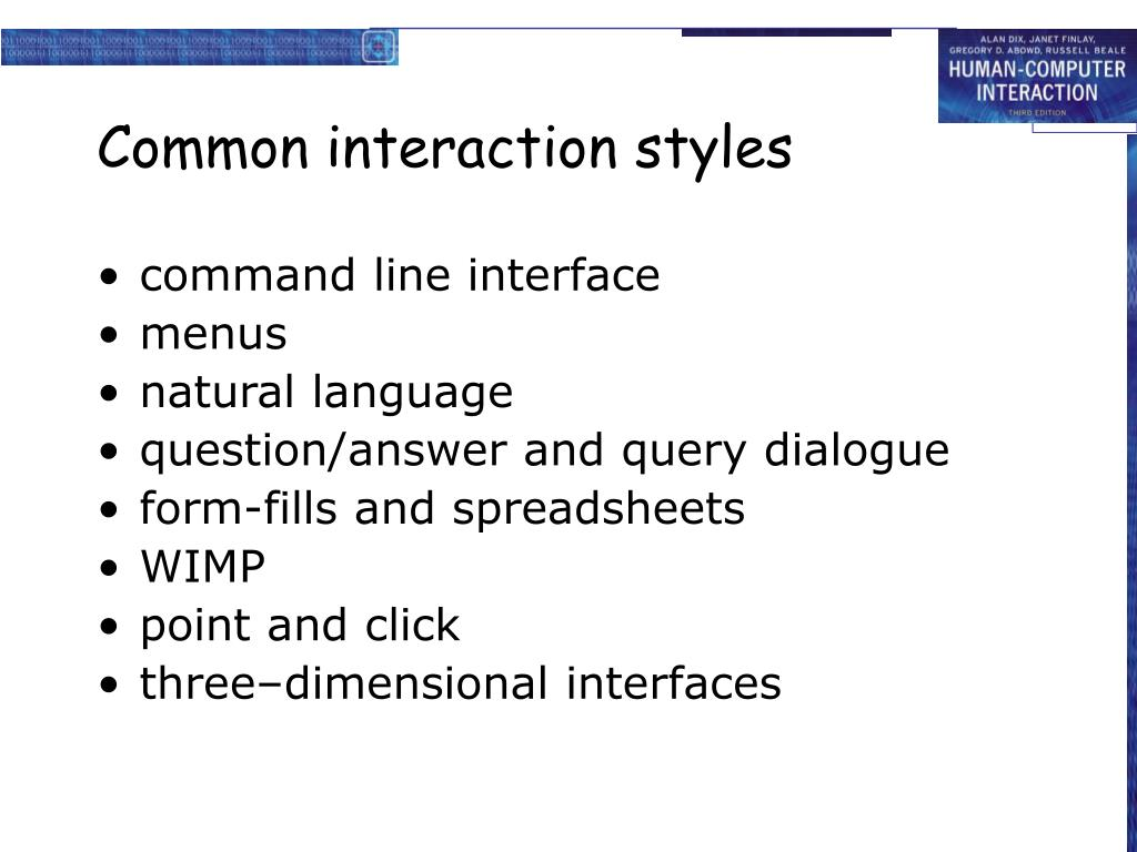 Common interaction styles